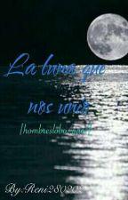 La luna que nos unio [Hombreslobo/yaoi] by ReneiOogami