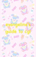 evangeline's guide to cglre by dino-evangeline