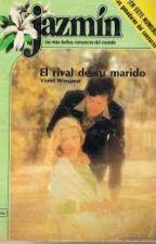 EL RIVAL DE SU MARIDO by EmiliaVanBekher
