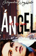 Él es un ángel. by AlejandraWayHale