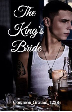 The King's Bride by Common_Ground_1228_
