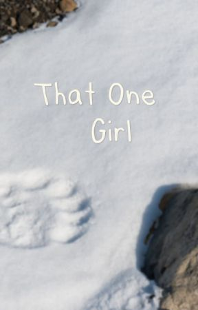 That one girl by Bitty2004