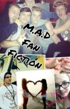 M.A.D Fan Fiction by BJH_ox