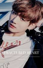 Fractured Heart | BTS Jungkook ♧ COMPLETE ♧ by nxarmy_16