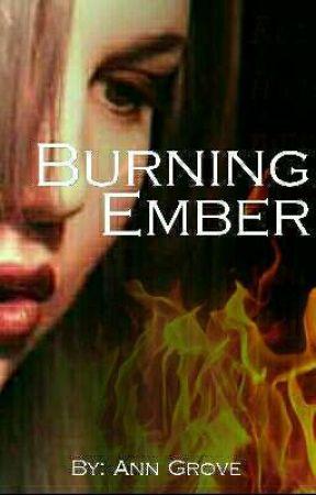 Burning Ember by Ann_Grove