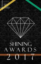 Shining Awards 2017 (Cerrado) by TheShiningTeam