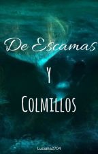 De Escamas y Colmillos. [YoonMin] by LuShi2704