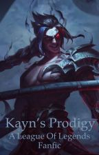 Kayn's Prodigy: A League of Legends Fan Fiction by catpettingparty