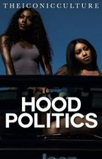 Hood Politics by TheIconicCulture