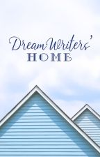 DreamWriters' Home by dreamwriters_DWs
