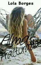 Almas Fracturadas by Lollabooh
