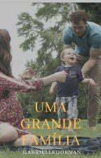 Uma Grande Família by GabrielleDornan