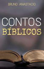 Contos Bíblicos by BrunoAnastacio