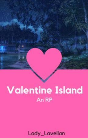Valentine's Island. (RP) by Lady_Lavellan