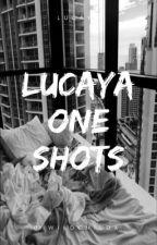 Lucaya One Shots by WildChildx_
