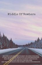 Middle of Nowhere by quakesfire