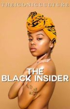 The Black Insider by TheIconicCulture
