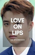Love On Lips [sequel Meet Idol] by gittaay_