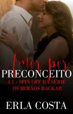 Série Os irmãos Backar - Amor por preconceito (Victor Ruiz) - livro 4.1 by Erlatcosta