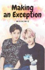 Haciendo una excepción [ChanBaek] by MissKim12