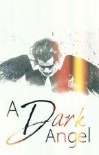 A Dark Angel by curlystray