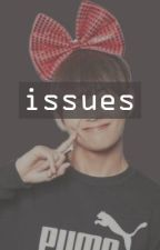 Issues • Kim Taehyung x Reader by xgoldenxmaknaex