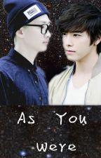 As You Were [EunHae/HaeHyuk] by EunHae4489