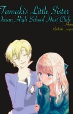 Tamaki's little sister (Ouran OHSHC fanfic) (Honey) (Completed) by kate_inspired