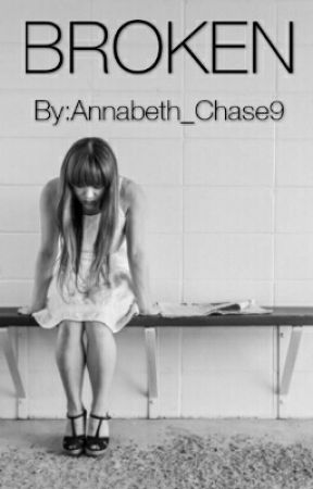 Broken by Annabeth_Chase9