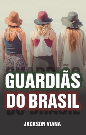 Guardiãs do Brasil by escritorjacksonviana