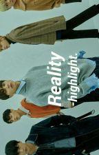REALITY ▶ HIGHLIGHT by yongzka