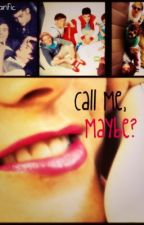 Call Me, Maybe? (One Direction Fanfiction) by SDN_1D