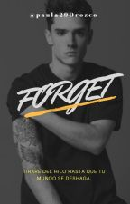 Forget by paula29Orozco