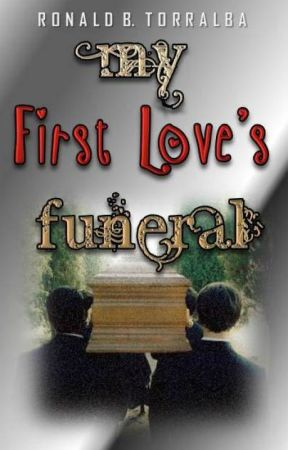 My first love's funeral by bastirock22