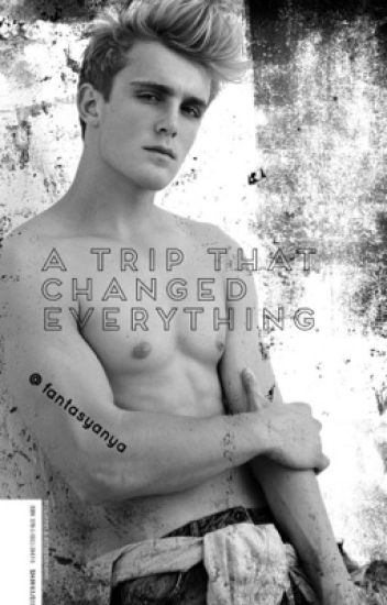 The Trip That Changed Everything ( paul fan fiction, jake & Logan Paul )