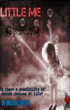 Little Me (Jade Thirwall Fan-Fiction) by Megan_Carter04