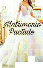 Matrimonio Pactado  by Dan_Michelle