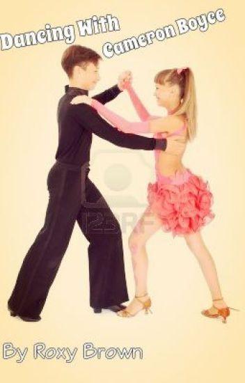 Dancing With Cameron Boyce Roxy Brown Wattpad