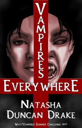 Vampires Everywhere by NatashaDuncanDrake