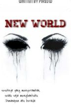 New World (In My Eyes) by piasdw