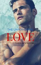 THE UNFORGIVEN LOVE (under revision) by Theblackwdow