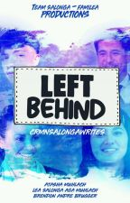 Left Behind (Short Story-Ongoing) by crmnsalongawrites