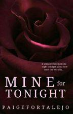 Mine For Tonight by paigefortalejo