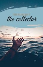 collector  by nephilimsaucee