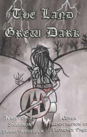 The Land Grew Dark (#1 in the Curse of Capet series) by snstewartwhitlock