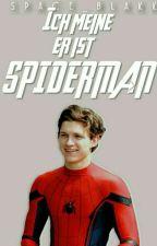 Ich meine, er ist Spiderman by SPACE_BLAKK