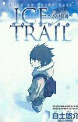 Đọc truyện [ truyện tranh ] fairy tail ice trail