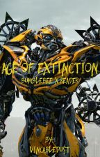 Age of Extinction (Bumblebee x reader) by VincableDust