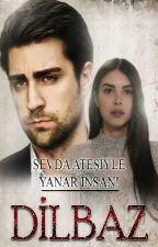 DİLBAZ by ais_aysegul