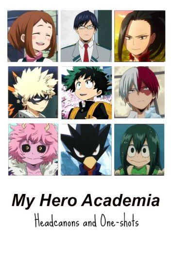 Boku No Hero Academia Headcanons BNHA My hero academia